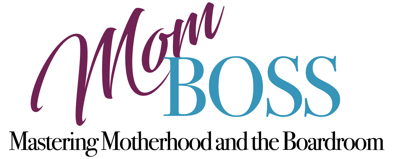 Mom Boss: Mastering Motherhood and the Boardroom